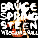 Bruce Springsteen:Wrecking Ball
