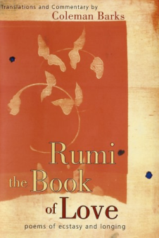 Rumi The Book Of Love - Poems Of Ecstasy And Longing $22.99