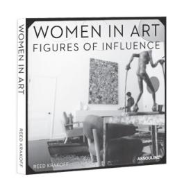 Women In Art Figures Of Influence $95.00 assouline.com