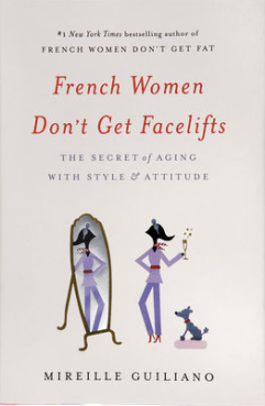 French Women Don't Get Facelifts $25.00 on sale for $16.00